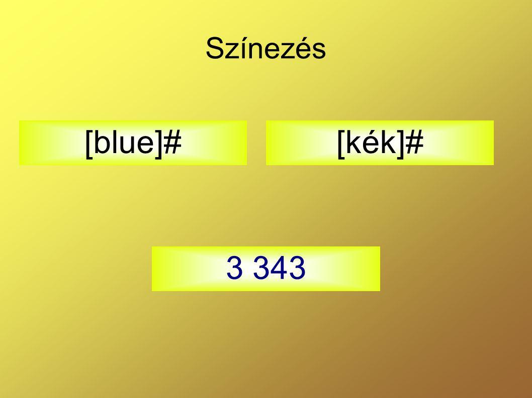 Színezés [blue]# [kék]# 3 343